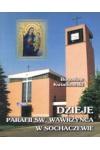 Dzieje parafii św. Wawrzyńca w Sochaczewie, Sochaczew 2003